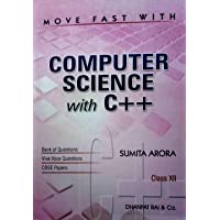 Move Fast With Computer Science C++ Class 12 Bank Questions And CBSE Papers(Paperback, Sumita Arora)