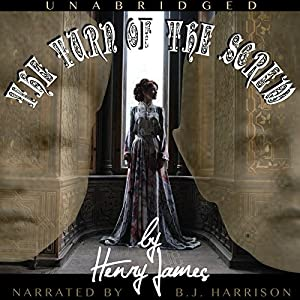The Turn of the Screw [Classic Tales Edition] Hörbuch