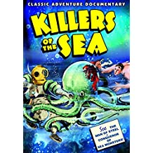 Killers of the Sea (1934)/Fish From Hell
