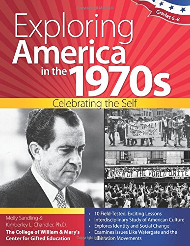 Download Exploring America in the 1970s: Celebrating the Self PDF