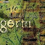 Germ | Robert Liparulo