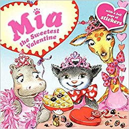 Mia: The Sweetest Valentine: Robin Farley, Aleksey Ivanov, Olga Ivanov:  9780062100122: Amazon.com: Books