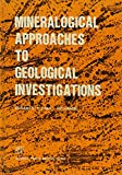 img - for Mineralogical Approaches to Geological Investigations book / textbook / text book