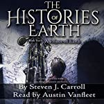 A Prince of Earth: The Histories of Earth, Book 2 | Steven J. Carroll