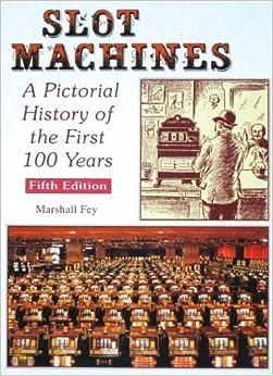 ((OFFLINE)) Slot Machines: A Pictorial History Of The First 100 Years. vecina dzwonil nature redox horas Energy dirigida