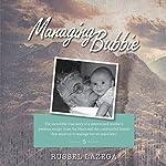 Managing Bubbie | Russel Lazega