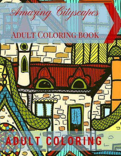 Amazing Cityscapes Adult Coloring Book Architectural Pages Volume 1 Amazoncouk