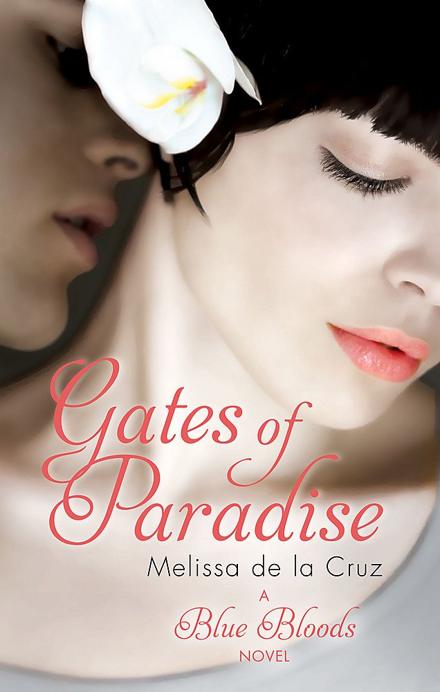 Gates of Paradise: Number 7 in series (Blue Bloods) ebook
