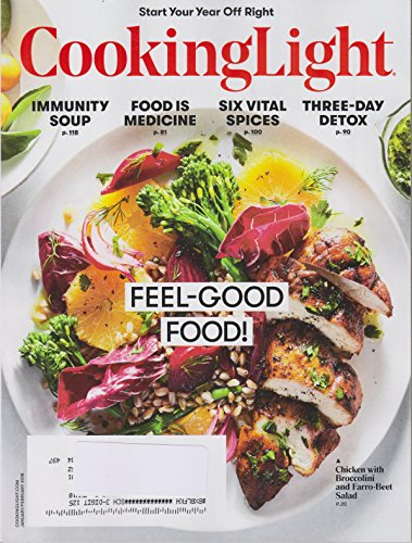 Cooking Light January/February 2018 Feel Good Food! Start Your Year Off Right!