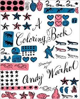 A Coloring Book: Drawings by Andy Warhol Colouring Books ...