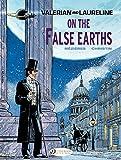 Valerian & Laureline - Volume 7 - On the false Earth