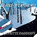 Circle of Influence: Zoe Chambers Mystery, Book 1 Audiobook by Annette Dashofy Narrated by Romy Nordlinger