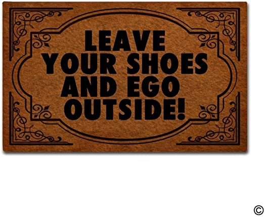 BLINY Doormat Entrance Floor Mat – Funny Doormat Leave Your Shoes And Ego Outside Designed Indoor Outdoor Door Mat Non-woven Fabric Top 23.6×15.7Inch