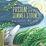 Possum and the Summer Storm