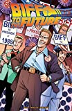 img - for Back to the Future: Biff to the Future book / textbook / text book