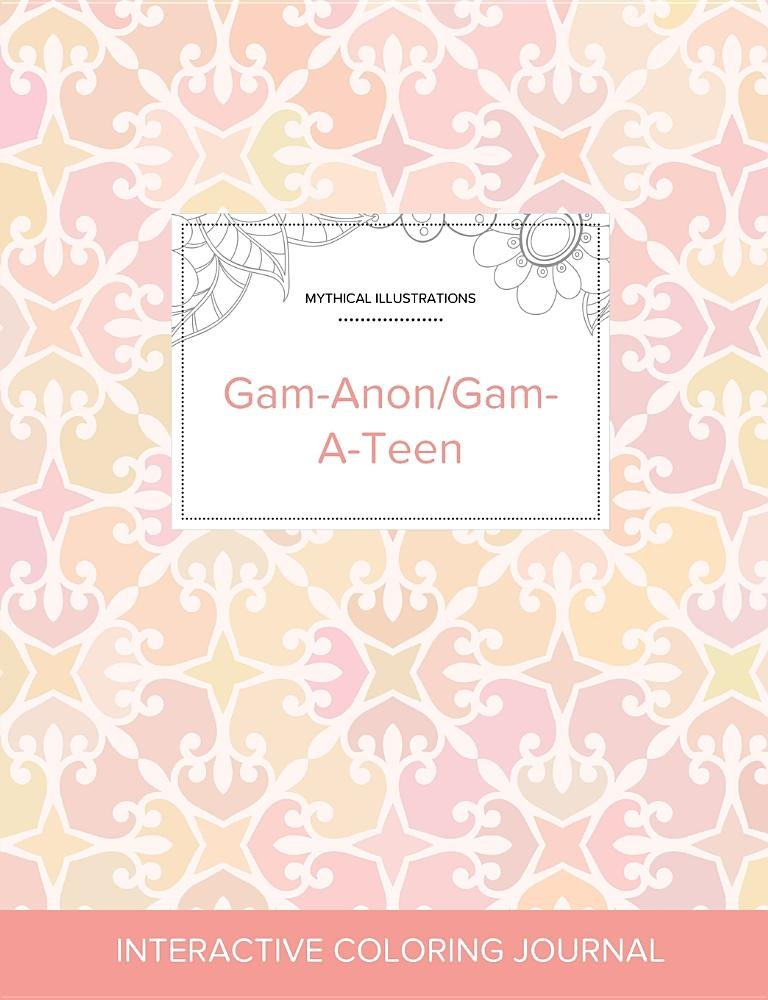 Adult Coloring Journal: Gam-Anon/Gam-A-Teen (Mythical Illustrations, Pastel Elegance)