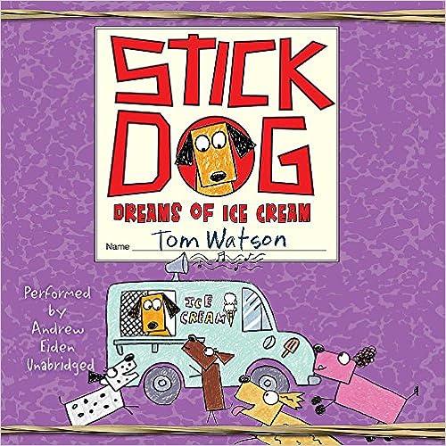 Descargar Libros Sin Registrarse Stick Dog Dreams Of Ice Cream Gratis Epub