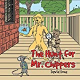 The Hunt for Mr. Chippers