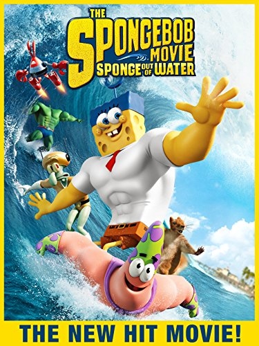 The SpongeBob Movie: Sponge Out Of Water (Spongebob Squarepants The Sponge Out Of Water)