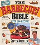 The Barbecue! Bible, Steven Raichlen, 0606316450