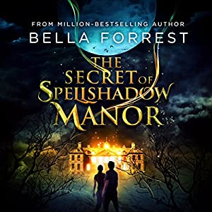 The Secret of Spellshadow Manor Audiobook
