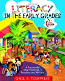 Literacy in the Early Grades: A Successful Start for PreK-4 Readers and Writers (with MyLab Education) (3rd Edition)