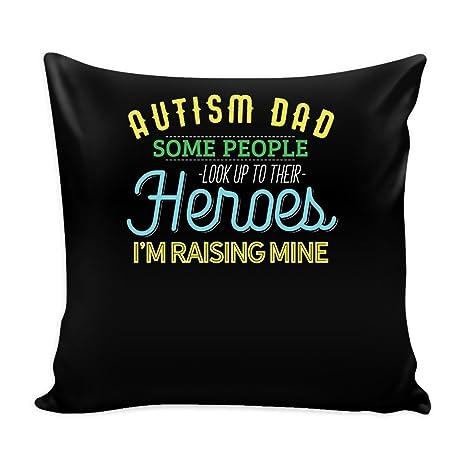 Amazon.com: Autismo Papá funda de almohada con inserto ...