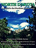 North Dakota: A Guide to the Northern Prairie State (Interesting Ebooks)