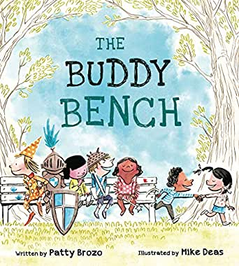 The Buddy Bench - Kindle edition by Brozo, Patty, Deas, Mike ...