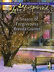 A Season Of Forgiveness (Mills & Boon Love Inspired)