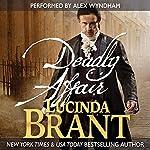 Deadly Affair: A Georgian Historical Mystery: Alec Halsey Mystery, Book 2   Lucinda Brant