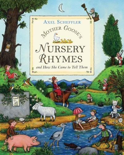 Mother Goose's Nursery Rhymes: and how she came to tell them (Mother Goose's Rhymes, Band 4)