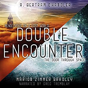 Double Encounter: Rendezvous on a Lost World & The Door Through Space Hörbuch