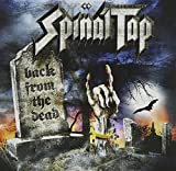 Back from the Dead by Spinal Tap (2009-06-16)