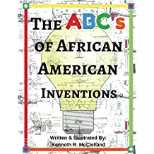 The ABC's of African American Inventions