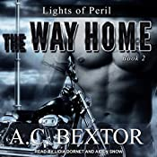 The Way Home: Lights of Peril, Book 2 | A.C. Bextor