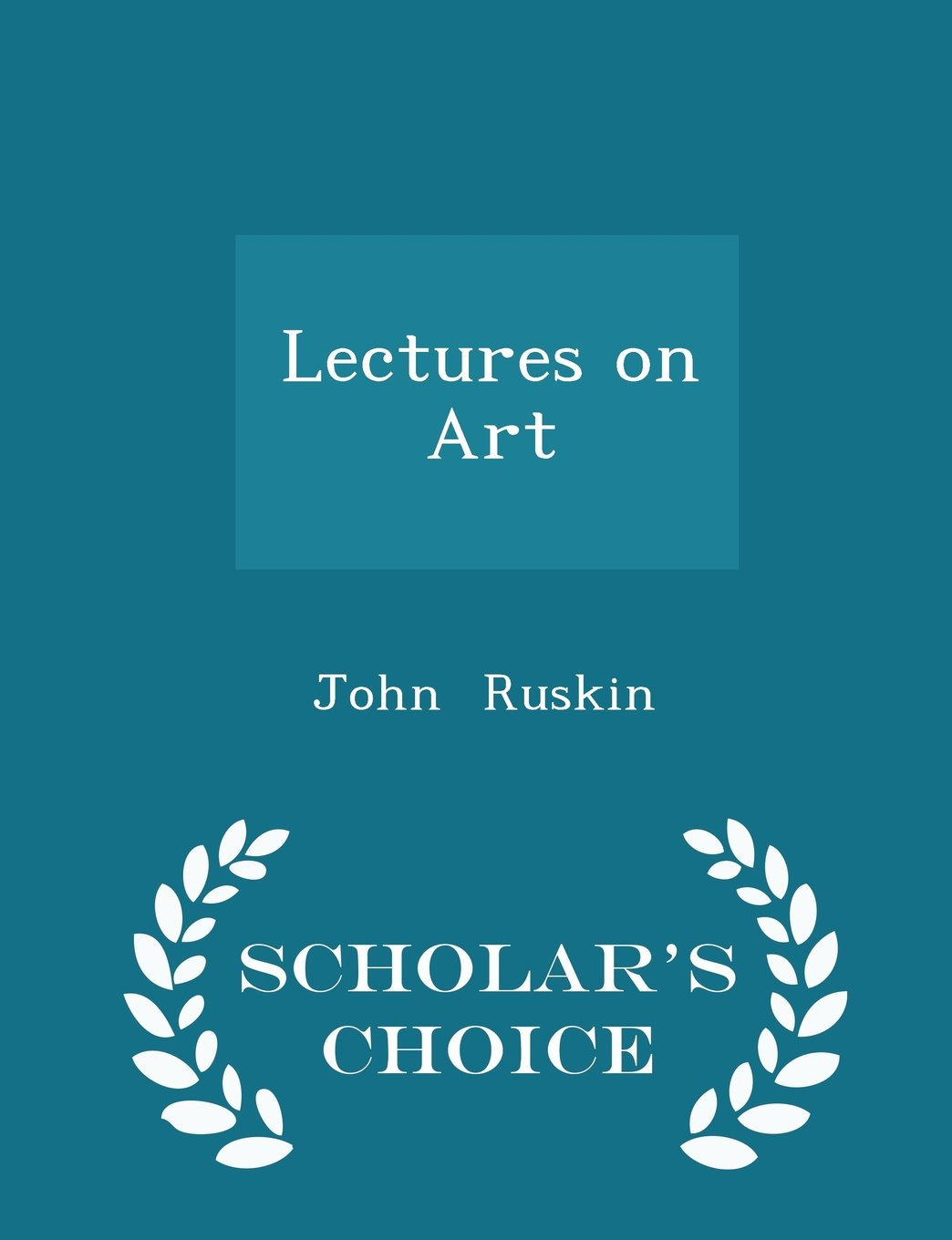 Lectures on Art - Scholar's Choice Edition PDF