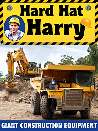 Amazon Com Hard Hat Harry Giant Construction Equipment