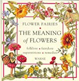 The Language of Flowers: A Miscellany. With an