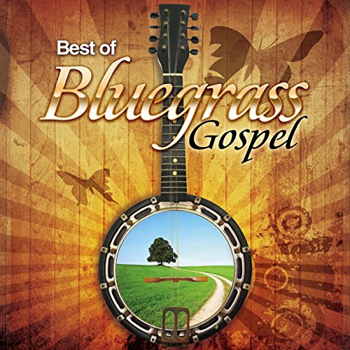 Music Gospel Blues (Best of Bluegrass Gospel)