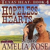 Hopeless Hearts: Texas Heat, Book 4 | Amelia Rose