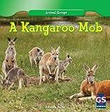 A Kangaroo Mob, Johanna Burke, 1433981998