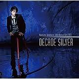 "Naozumi Takahashi 10th Anniversary BEST""DECADE SILVER"""
