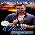 Coming Home: Baytown Boys Audiobook by Maryann Jordan Narrated by Kale Williams