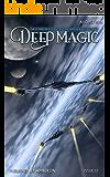 Deep Magic - August 2016