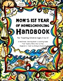 Mom's First Year Of Homeschooling - Handbook: For Teaching Children ages 4 to 17 - A Workbook, Coloring Book & Learning…