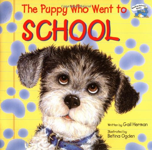 Read Online The Puppy Who Went to School (Reading Railroad) pdf