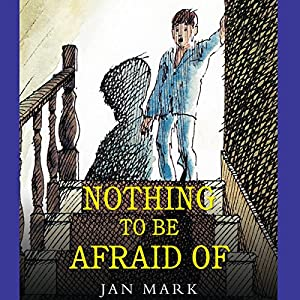 Nothing to Be Afraid Of Audiobook