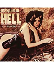 Hillbillies In Hell - Tribulations Country Music's Tormented Testament (1952-1974)