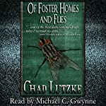 Of Foster Homes and Flies | Chad Lutzke